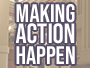 Making Action Happen