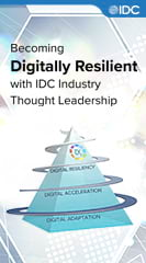 Becoming Digitally Resilient with IDC Industry Thought Leadership