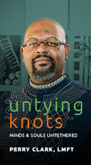 Untying Knots: Minds and Souls Untethered