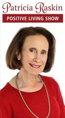 Patricia Raskin's Positive Living