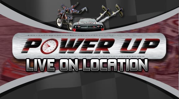 Power Up Live on Location