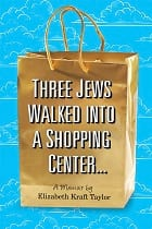 Three Jews Walked Into a Shopping Center…