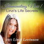 <![CDATA[Illuminating Now! Linzi's Life Secrets.]]>