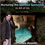 <![CDATA[Nurturing the Spiritual Spelunker in All of Us]]>