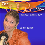 <![CDATA[The Dr. Pat Show – Talk Radio to Thrive By!]]>