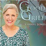 <![CDATA[Good Grief with Cheryl Jones]]>