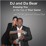 <![CDATA[DJ and Da Bear: Keeping You at the Top of Your Game]]>