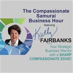<![CDATA[The Compassionate Samurai Business Hour]]>