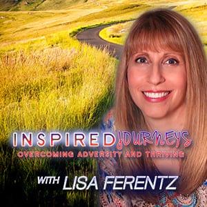 <![CDATA[Inspired Journeys: Overcoming Adversity and Thriving]]>