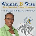 <![CDATA[Women B Wise: Helping Women Gain Financial Empowerment]]>